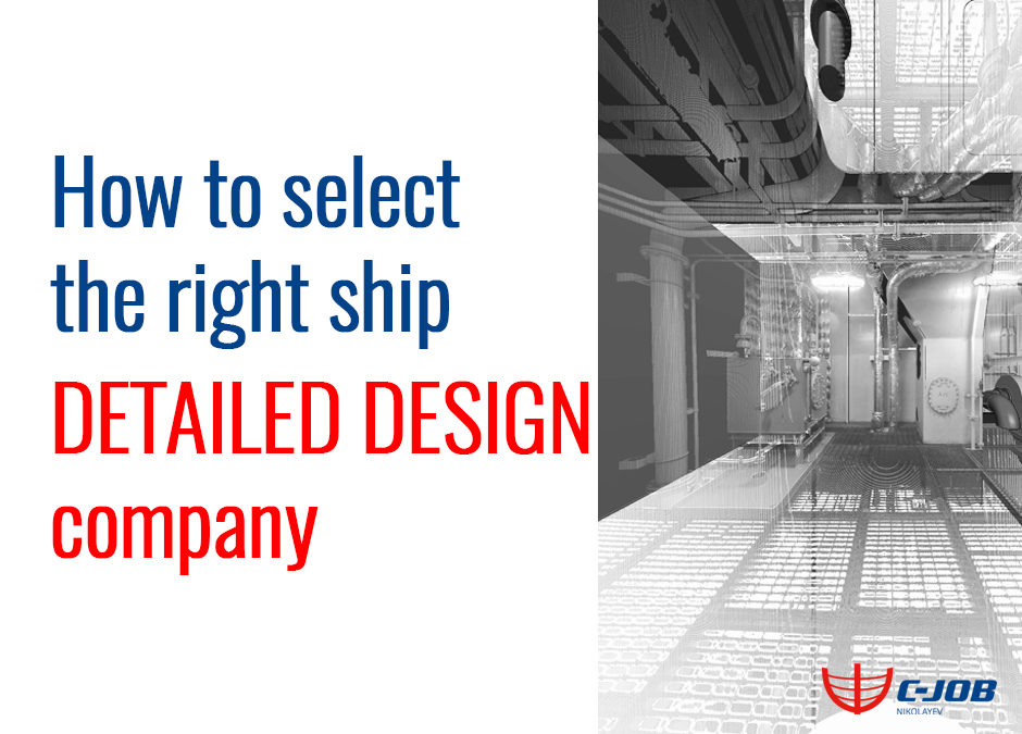 How to select the right ship Detailed Design and Engineering Company?
